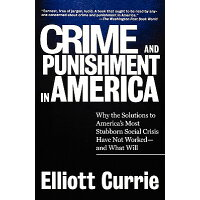 Crime and Punishment in America /SMITHSONIAN INST PR/Elliott Currie