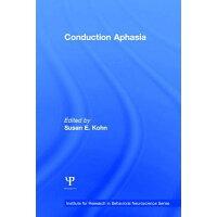Conduction Aphasia /LAWRENCE ERLBAUM ASSOC INC/Susan E. Kohn
