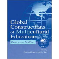 Global Constructions of Multicultural Education: Theories and Realities