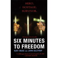 Six Minutes to Freedom /CITADEL PR/Kurt Muse