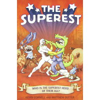 The Superest: Who Is the Superest Hero of the All? /CITADEL PR/Kevin Cornell