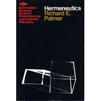 Hermeneutics /NORTHWESTERN UNIV PR/Richard E. Palmer
