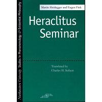 Heraclitus Seminar /NORTHWESTERN UNIV PR/Martin Heidegger
