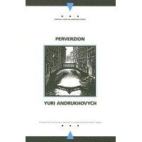 Perverzion /NORTHWESTERN UNIV PR/Yuri Andrukhovych