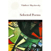 Selected Poems /NORTHWESTERN UNIV PR/Vladimir Mayakovsky