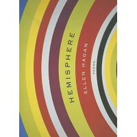 Hemisphere: Poems /NORTHWESTERN UNIV PR/Ellen Hagan
