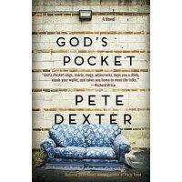 God's Pocket /RANDOM HOUSE INC/Pete Dexter