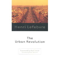 The Urban Revolution /UNIV OF MINNESOTA PR/Henri Lefebvre