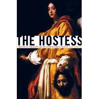 The Hostess: Hospitality, Femininity, and the Expropriation of Identity /UNIV OF MINNESOTA PR/Tracy McNulty