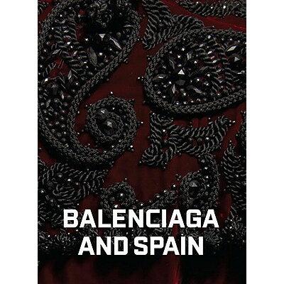 BALENCIAGA AND SPAIN(H) /RIZZOLI INTERNATIONAL PUB INC (USA)./HAMISH BOWLES
