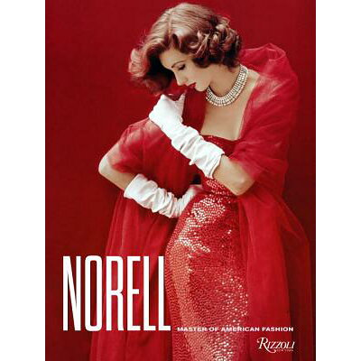 Norell: Master of American Fashion /ELECTA/Jeffrey Banks