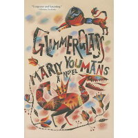 Glimmerglass /MERCER UNIV PR/Marly Youmans