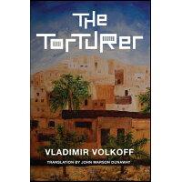 The Torturer /MERCER UNIV PR/Vladimir Volkoff