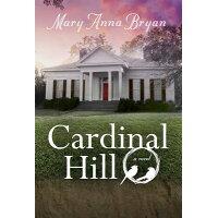 Cardinal Hill /MERCER UNIV PR/Mary Anna Bryan