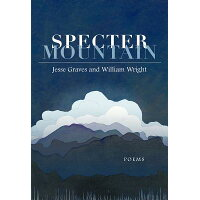 Specter Mountain: Poems /MERCER UNIV PR/Jesse Graves