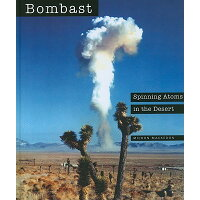 Bombast: Spinning Atoms in the Desert /BLACK ROCK INST PR/Michon Mackedon