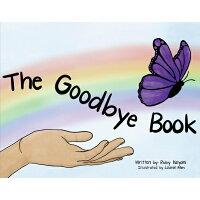 The Goodbye Book /BOOKBABY/Ruby Kalyani