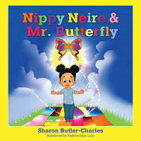 Nippy Neire & Mr. Butterfly, 1 /BOOKBABY/Sharon Butler-Charles