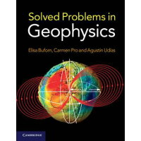 Solved Problems in Geophysics / Elisa Buforn / Cambridge University Press
