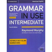 Grammar in Use Intermediate 4 E SB with answers
