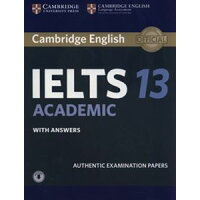 Cambridge IELTS 13 Academic Student's Bo with Answers with Audio: Authentic Examination Papers IELTS Practice Tests