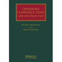 Offshore Construction: Law and Practice /PAPERBACKSHOP UK IMPORT/Stuart Beadnall