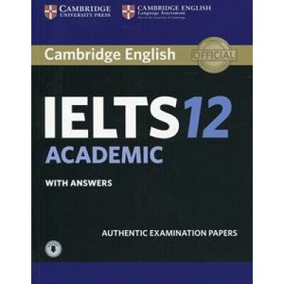 洋書 ORIGINAL/ Cambridge IELTS 12 Academic Student's Bo with Answers with Audio: Authentic Examination Papers