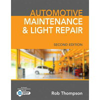 Automotive Maintenance & Light Repair /COURSE TECHNOLOGY/Rob Thompson