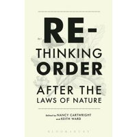 Rethinking OrderAfter the Laws of Nature