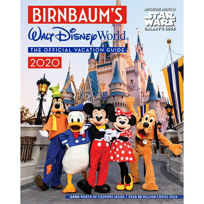 Birnbaum's 2020 Walt Disney World: The Official Vacation Guide /DISNEY PR/Birnbaum Guides