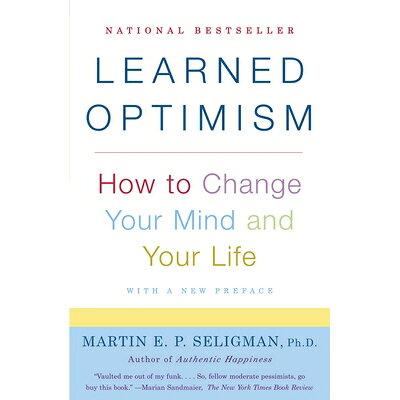 LEARNED OPTIMISM(B) /VINTAGE BOOKS USA/MARTIN E.P. SELIGMAN