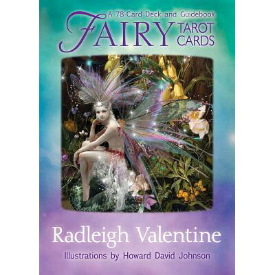 Fairy Tarot Cards: A 78-Card Deck and Guidebook /LIFESTYLES/Radleigh Valentine