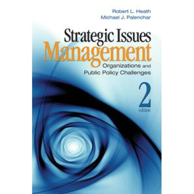 Strategic Issues ManagementOrganizations and Public Policy Challenges Robert L. Heath