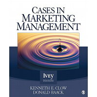 Cases in Marketing Management /SAGE PUBN/Kenneth E. Clow