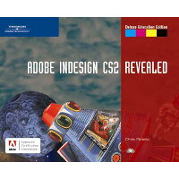 Adobe Indesign CS2 Revealed With CD-ROM Deluxe Educatio/COURSE TECHNOLOGY/Chris Botello