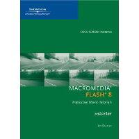 Macromedia Flash 8 Interactive Movie Tutorials, Starter /COURSE TECHNOLOGY/James E. Shuman