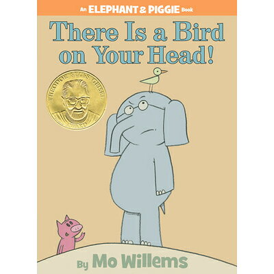 There Is a Bird on Your Head! /HYPERION/Mo Willems