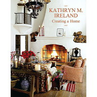 Creating a Home /GIBBS SMITH PUB/Kathryn Ireland
