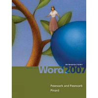 Microsoft Office Word 2007: Introductory /COURSE TECHNOLOGY/Pasewark Pasewark