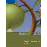 Microsoft Office Excel 2007: Introductory /COURSE TECHNOLOGY/Pasewark Pasewark