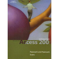 Microsoft Office Access 2007: Introductory Course /COURSE TECHNOLOGY/William R. Pasewark, Sr.