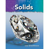 Solids: Matter /TEACHER CREATED MATERIALS/Lisa Greathouse