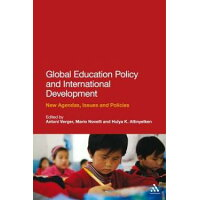 Global Education Policy and International Development: New Agendas, Issues and Policies /BLOOMSBURY ACADEMIC/Antoni Verger