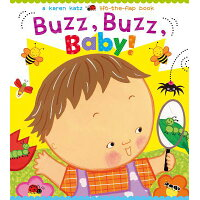 Buzz, Buzz, Baby! /LITTLE SIMON MERCHANDISE/Karen Katz