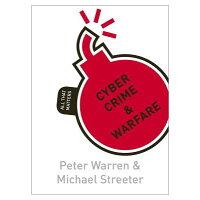 Cyber Crime & Warfare: All That Matters /MCGRAW HILL BOOK CO/Peter Warren