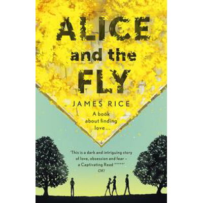 Alice and the Fly James Rice
