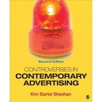 Controversies in Contemporary Advertising /SAGE PUBN/Kim B. Sheehan