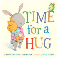 Time for a Hug, 1 /STERLING PUB/Phillis Gershator