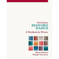 Bedford Basics: A Workbook for Writers /BEDFORD BOOKS/Diana Hacker