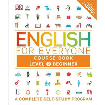 English for Everyone: Level 2: Beginner, Course Book: A Complete Self-Study Program Library/DK PUB/DK